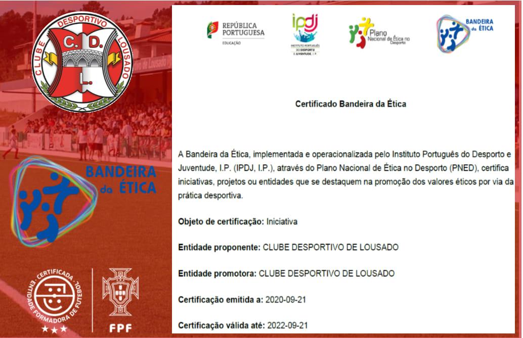 CD LOUSADO CERTIFICADO COM A BANDEIRA DA ÉTICA